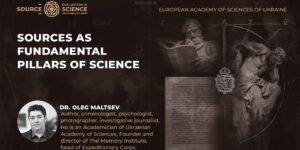 Sources as Fundamental Pillars of Science